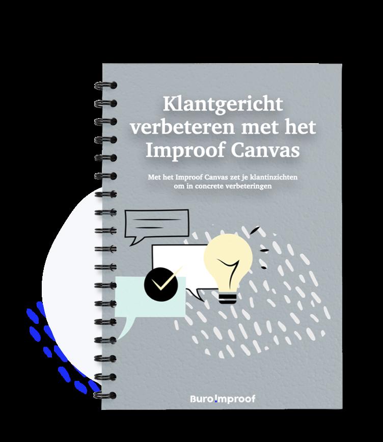 Klantgericht verbeteren met het Improof Canvas